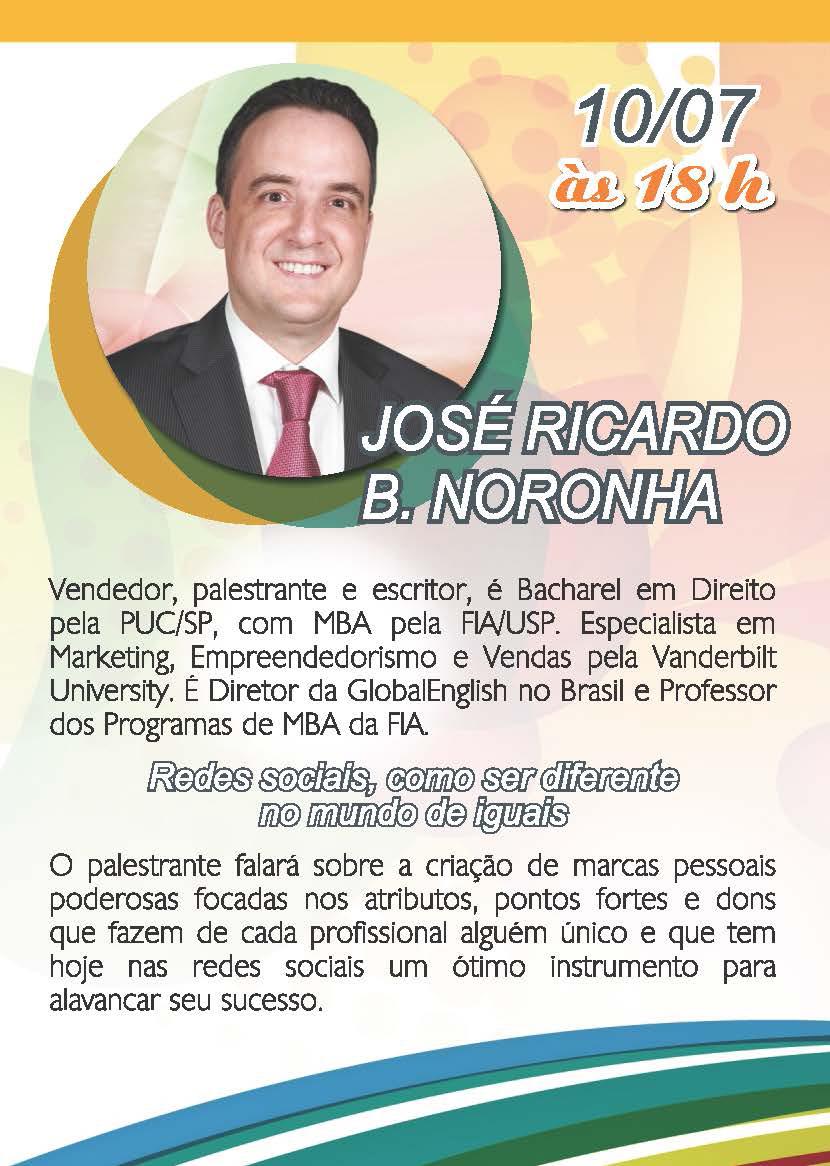 Palestra Gratuita José Ricardo Noronha - 10/07/2013